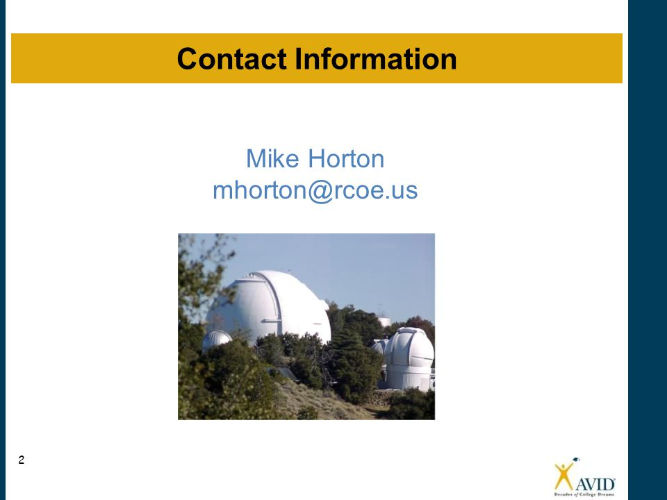 Contact Information Mike Horton mhorton@rcoe.us 2 2 2