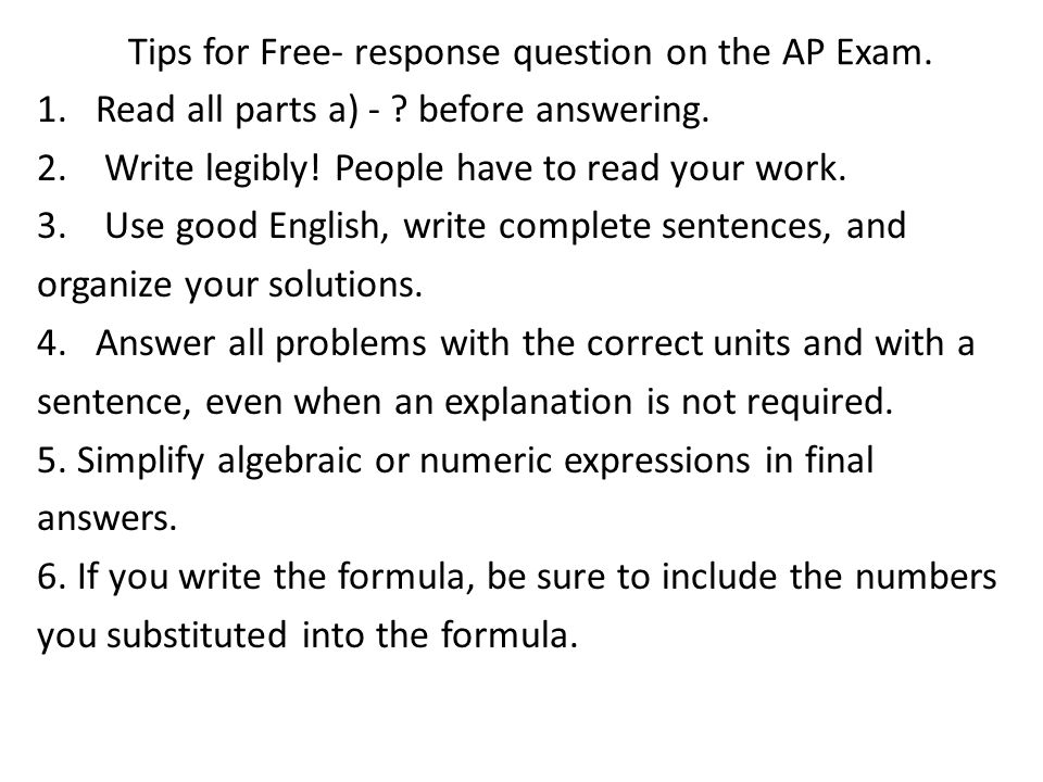 Tips for Free- response question on the AP Exam.