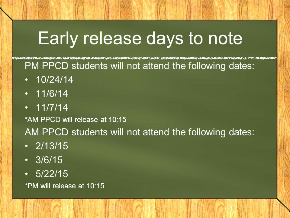 Early release days to note