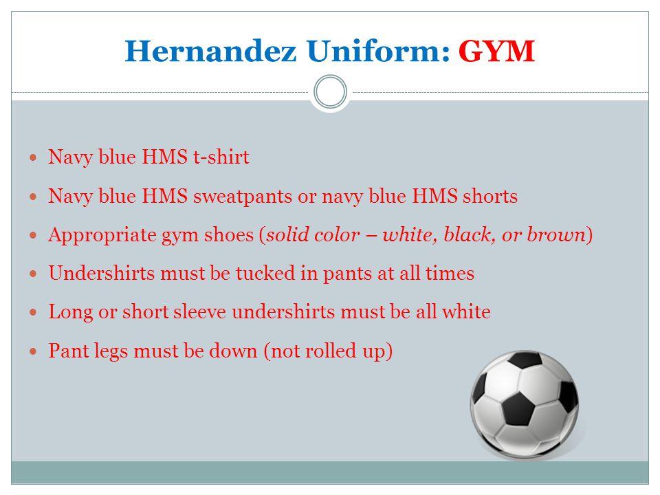Hernandez Uniform: GYM
