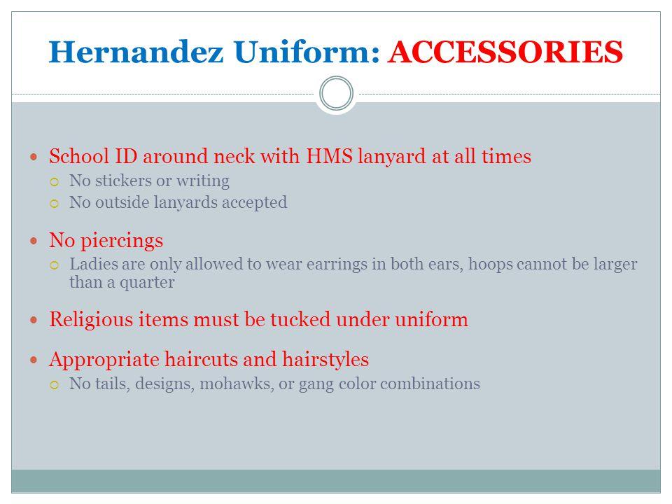 Hernandez Uniform: ACCESSORIES