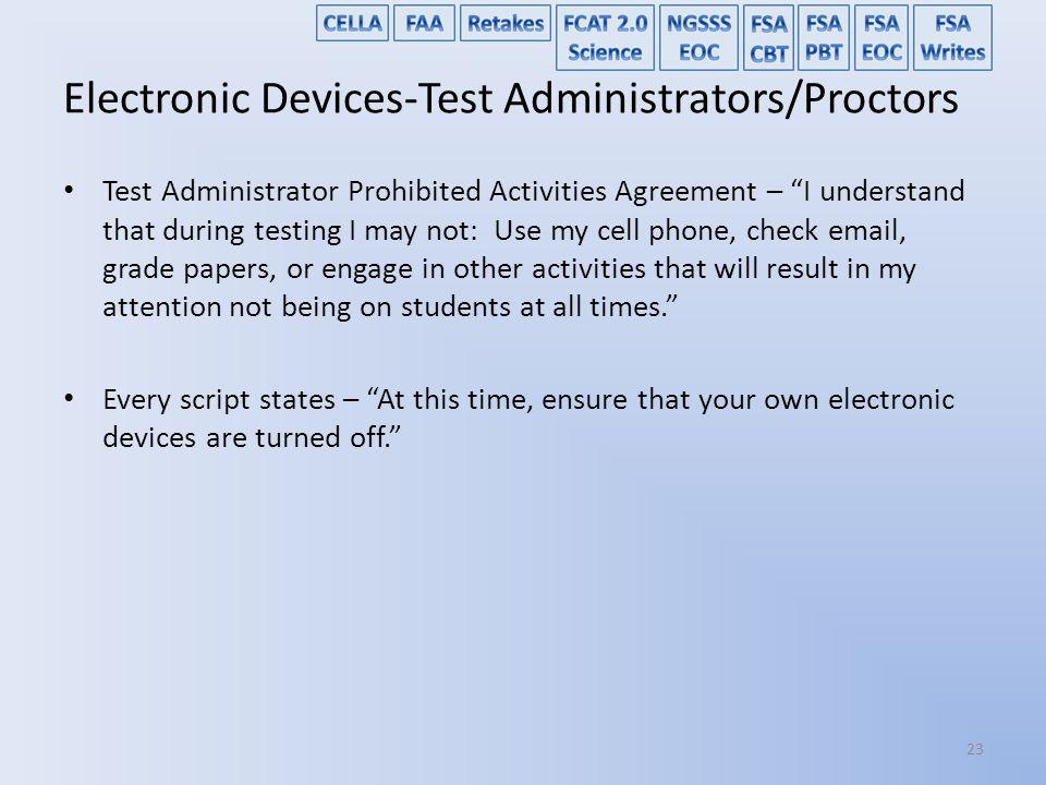 Electronic Devices-Test Administrators/Proctors