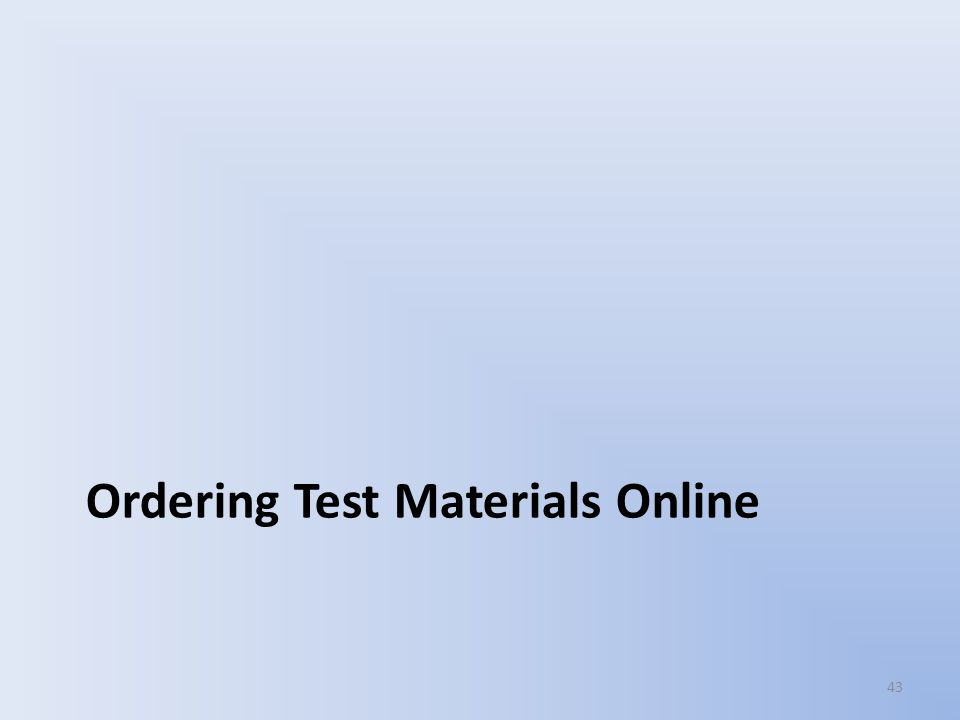 Ordering Test Materials Online