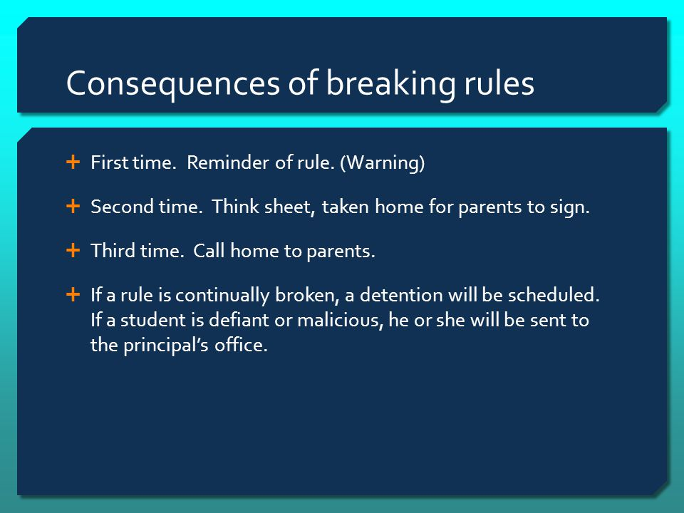 Consequences of breaking rules