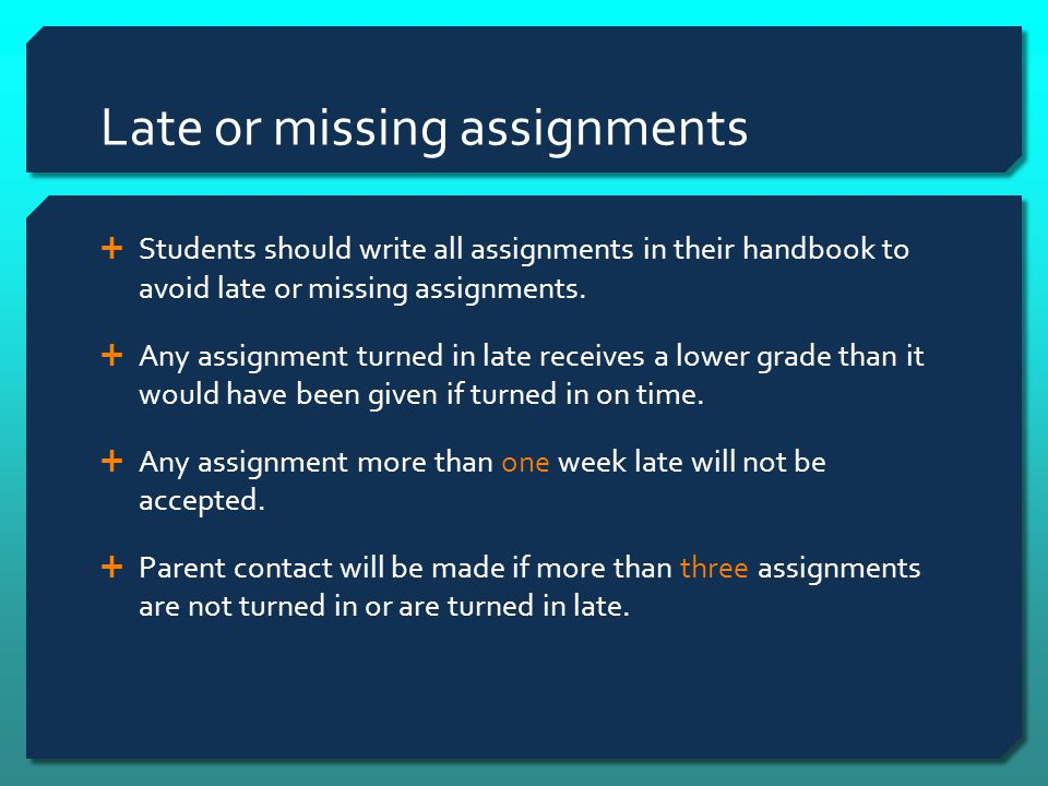 Late or missing assignments