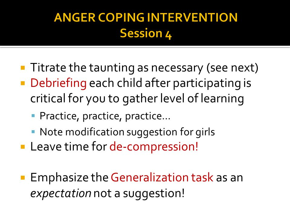 ANGER COPING INTERVENTION Session 4
