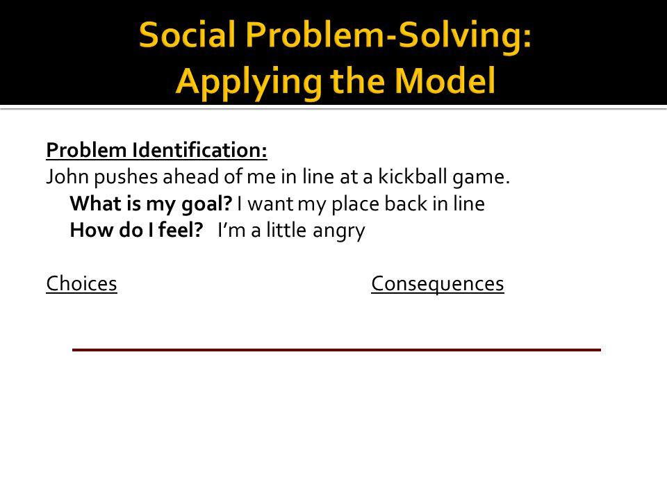 Social Problem-Solving: Applying the Model