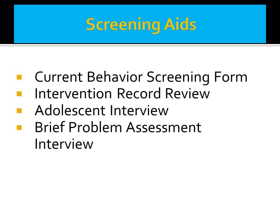 Screening Aids Current Behavior Screening Form