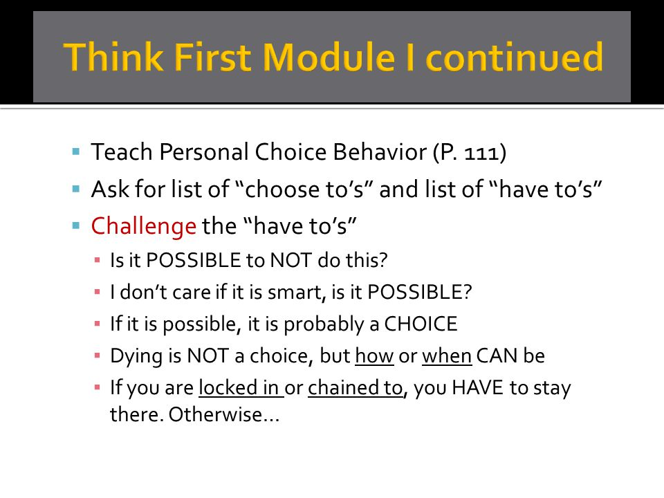 Think First Module I continued