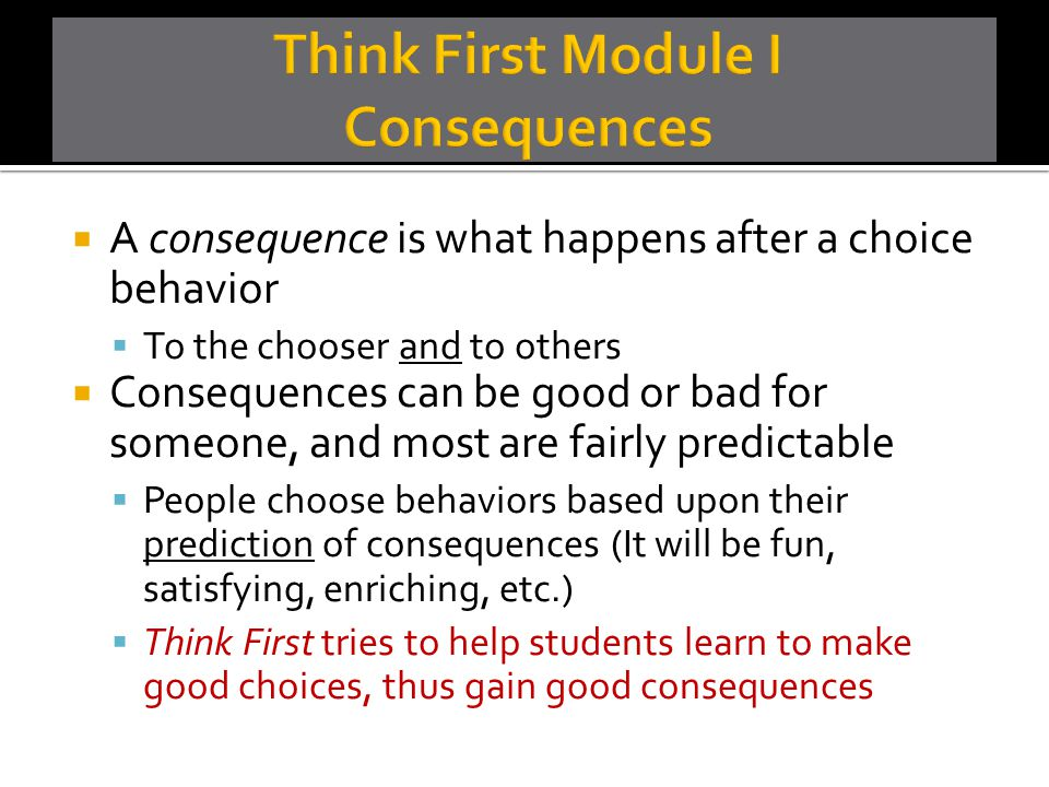Think First Module I Consequences