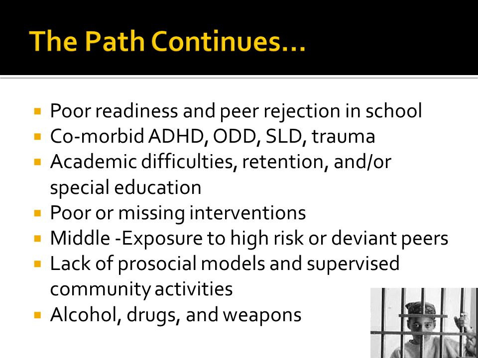 The Path Continues… Poor readiness and peer rejection in school