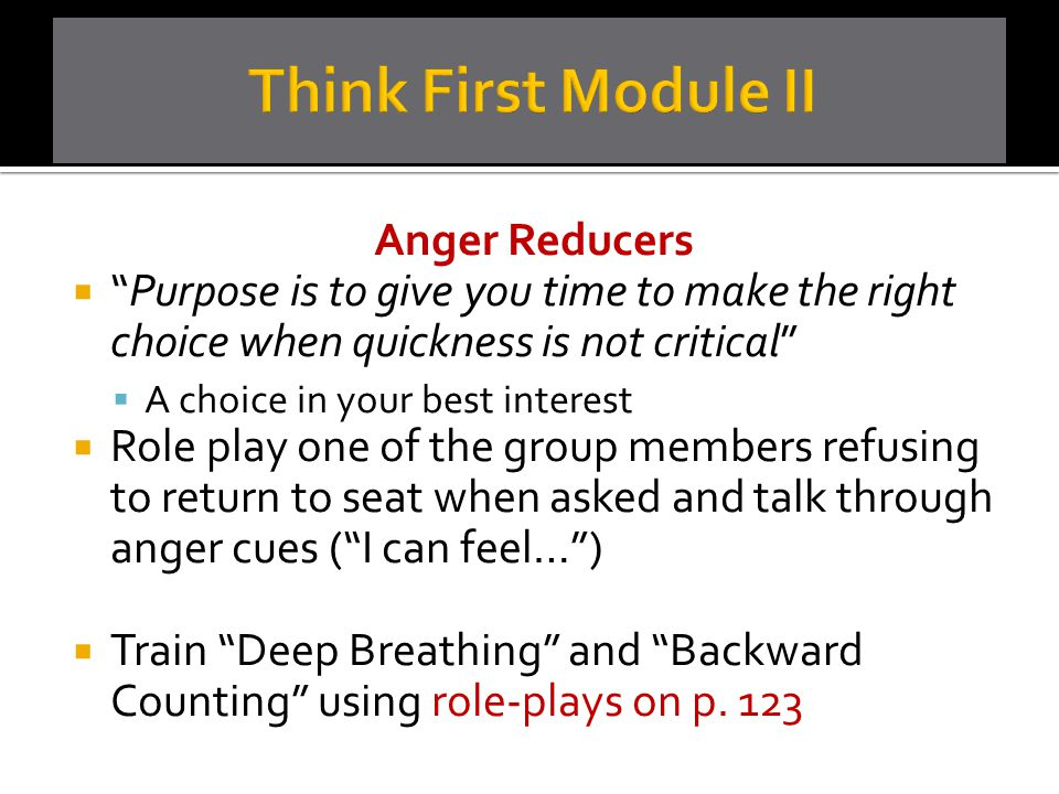 Think First Module II Anger Reducers