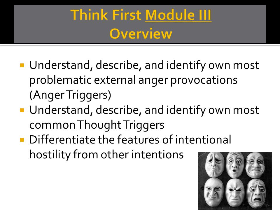 Think First Module III Overview