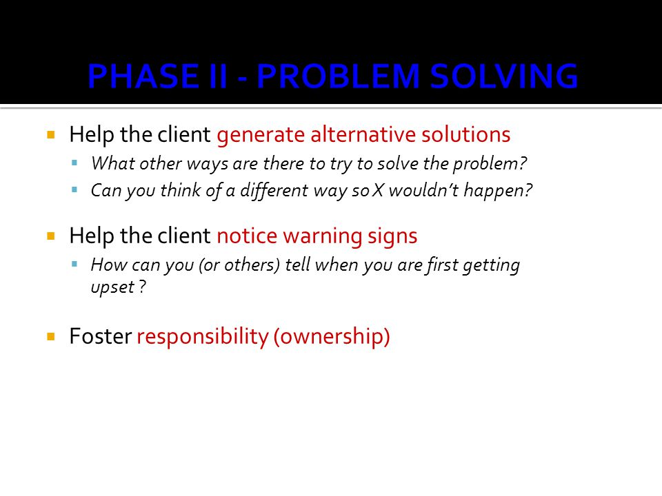 PSD PHASE II - PROBLEM SOLVING