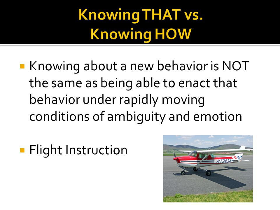 Knowing THAT vs. Knowing HOW