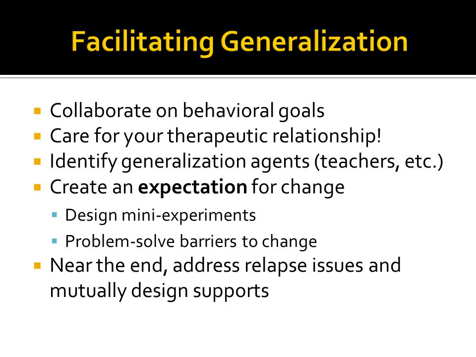 Facilitating Generalization