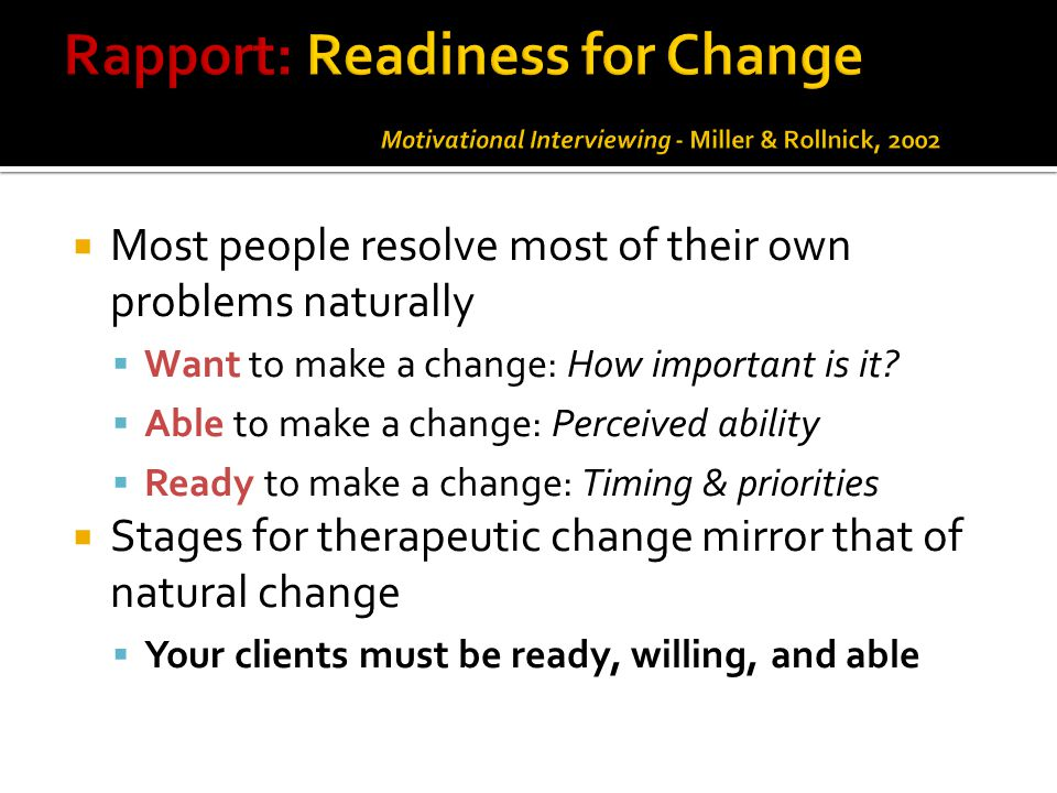 Rapport: Readiness for Change