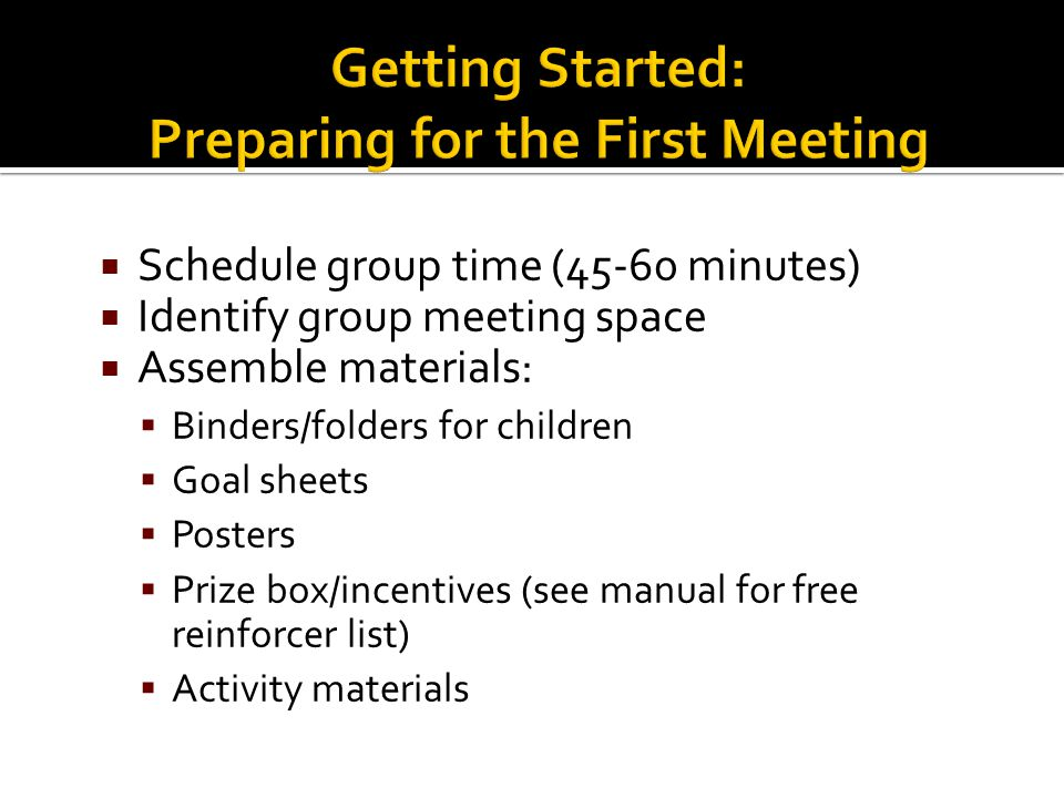Getting Started: Preparing for the First Meeting
