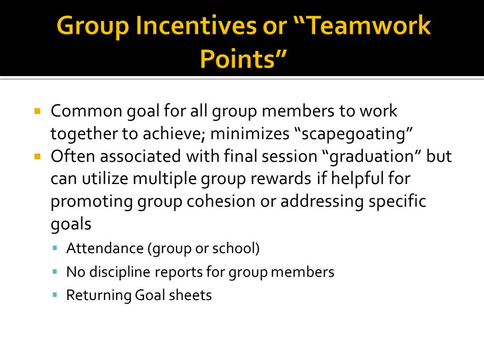Group Incentives or Teamwork Points