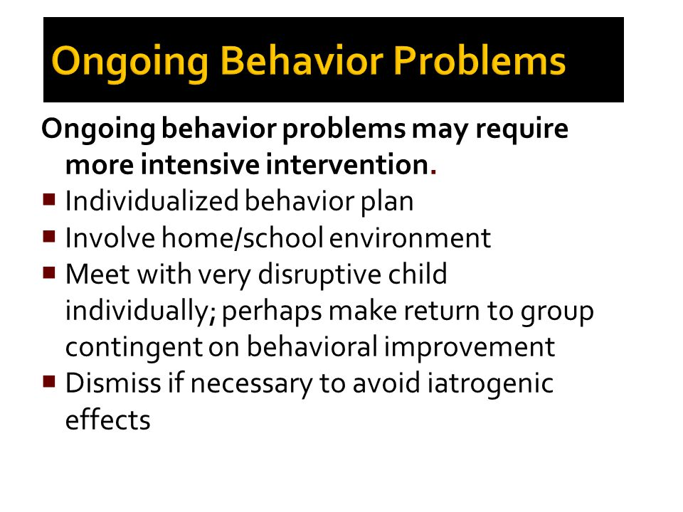 Ongoing Behavior Problems