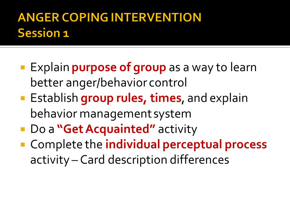 ANGER COPING INTERVENTION Session 1