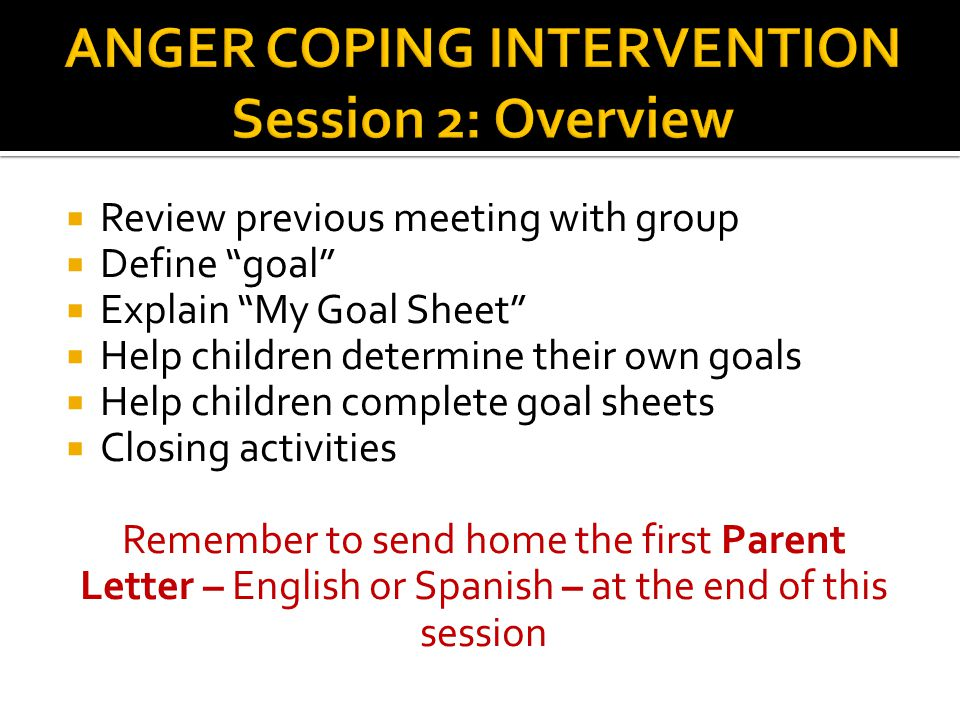 ANGER COPING INTERVENTION Session 2: Overview