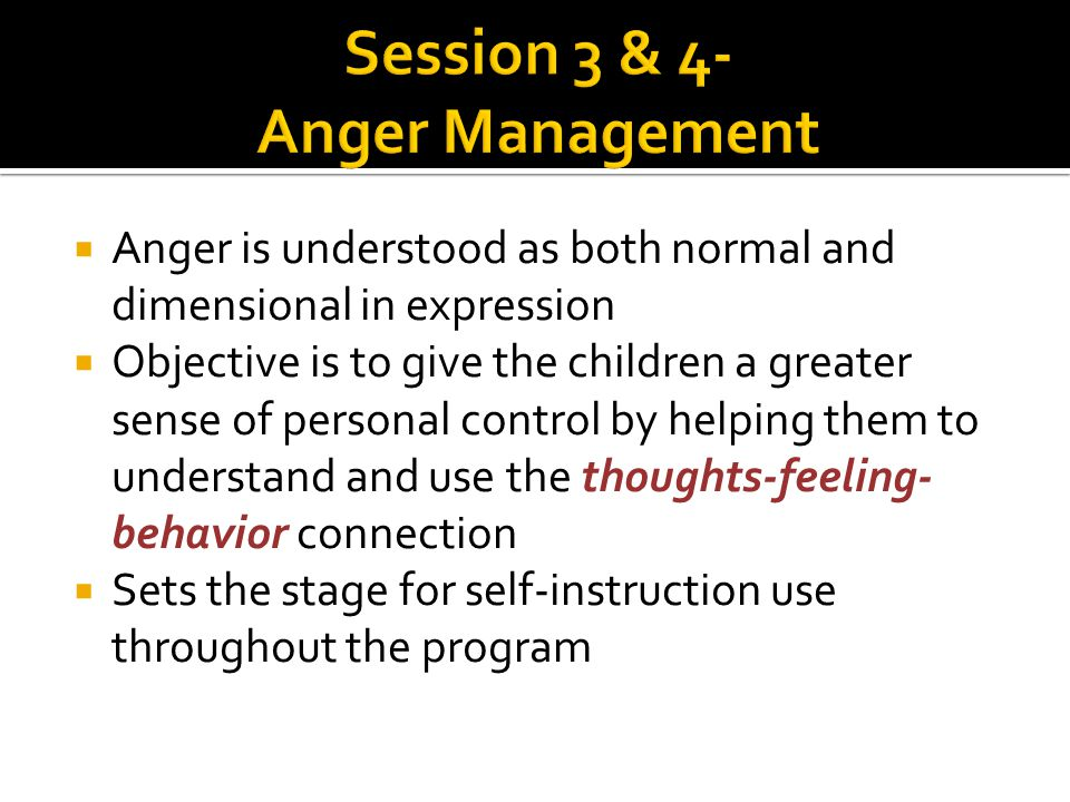 Session 3 & 4- Anger Management
