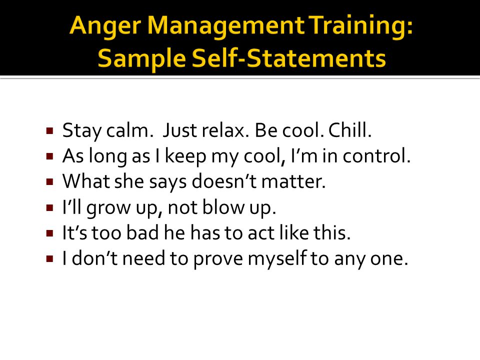Anger Management Training: Sample Self-Statements