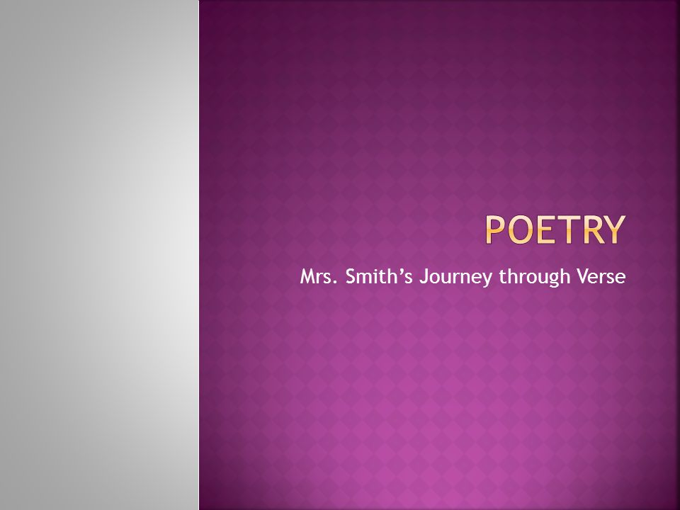Mrs. Smith's Journey through Verse