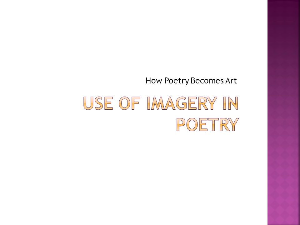 Use of Imagery In Poetry