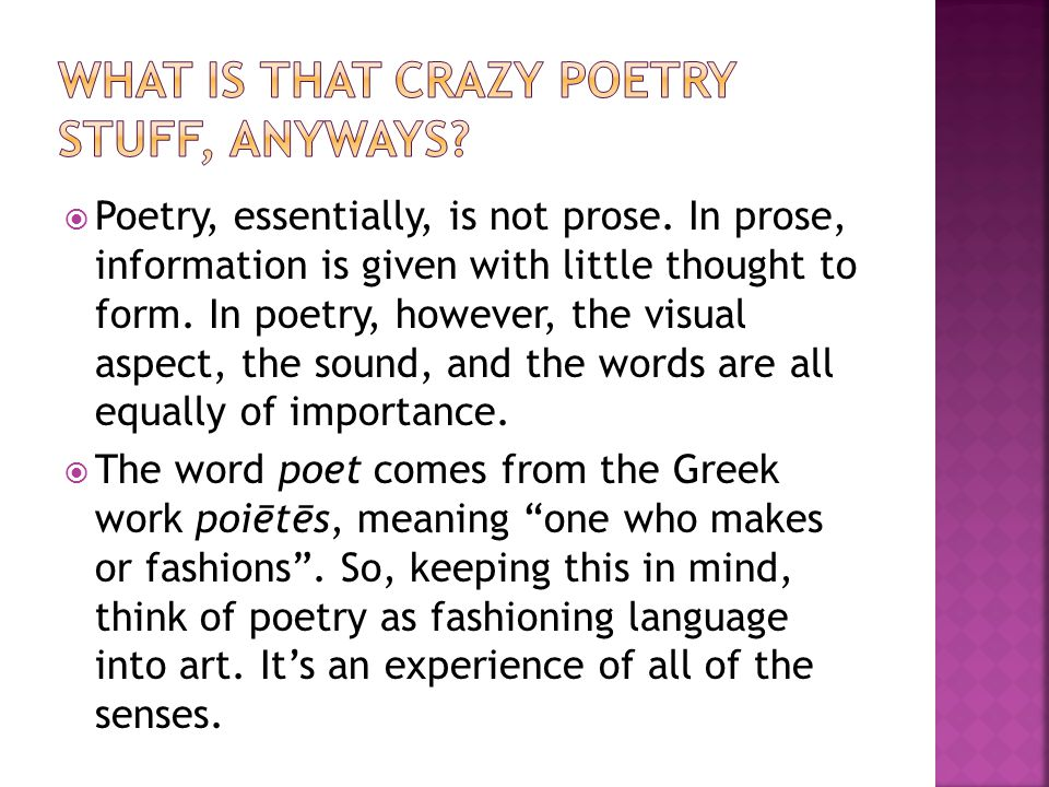 What is that crazy poetry stuff, anyways