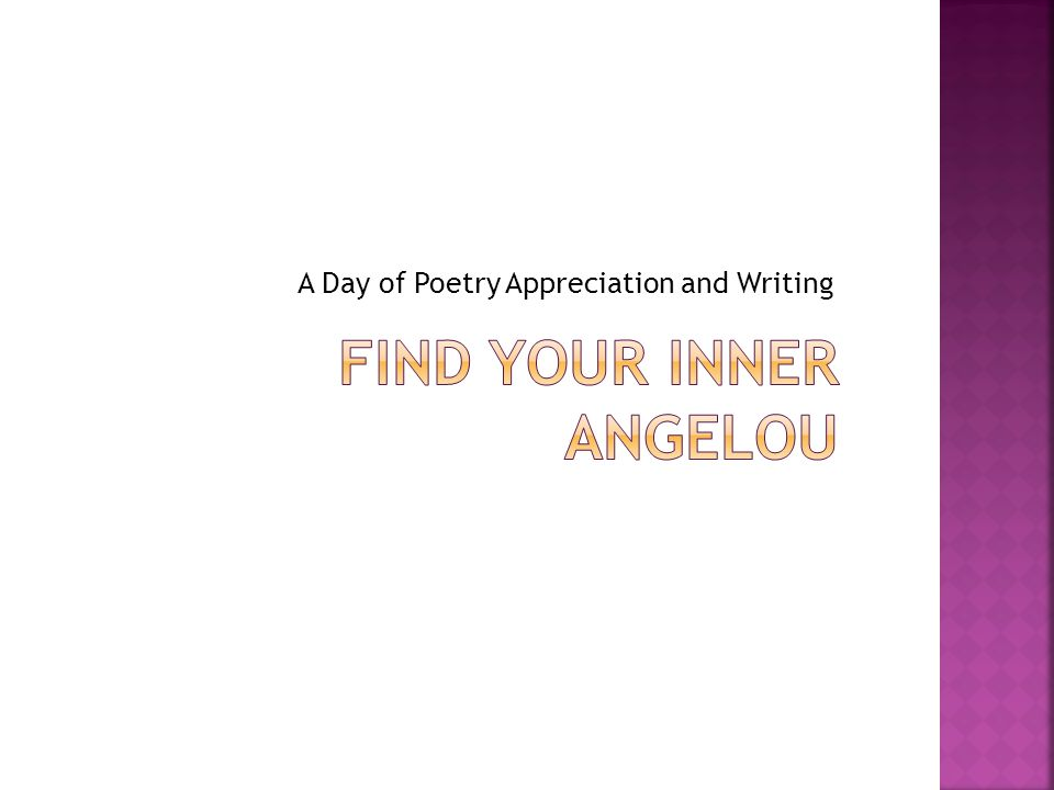 Find your Inner Angelou
