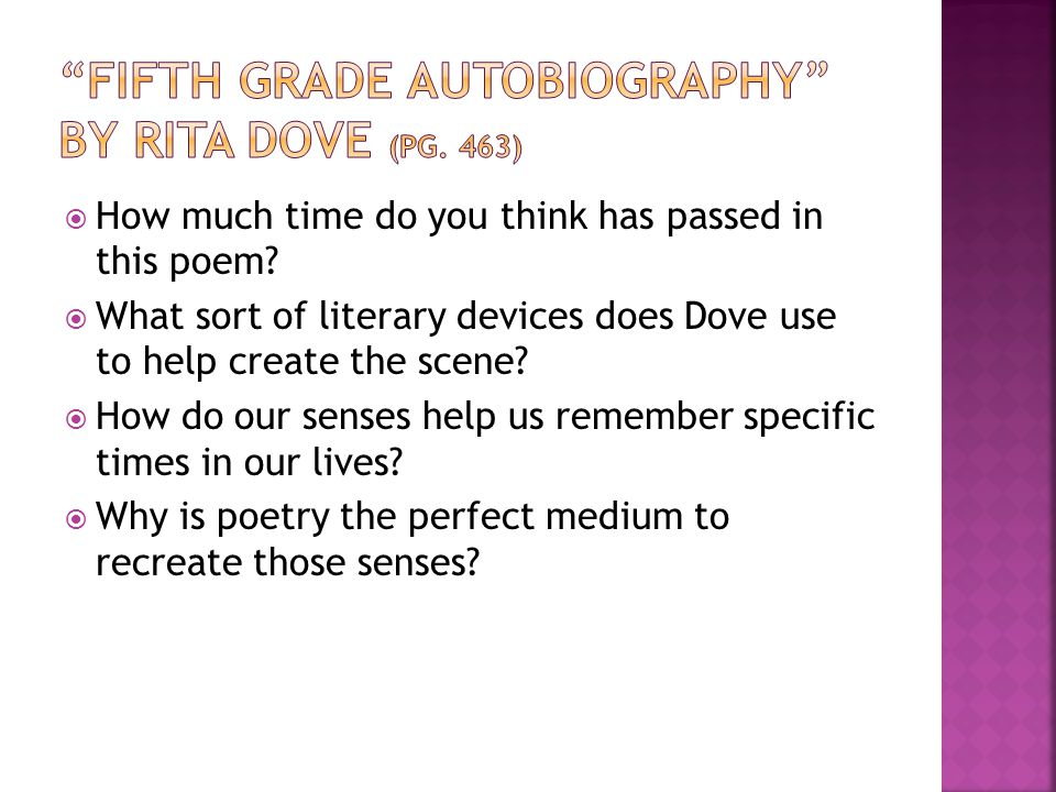 Fifth Grade Autobiography by Rita Dove (pg. 463)