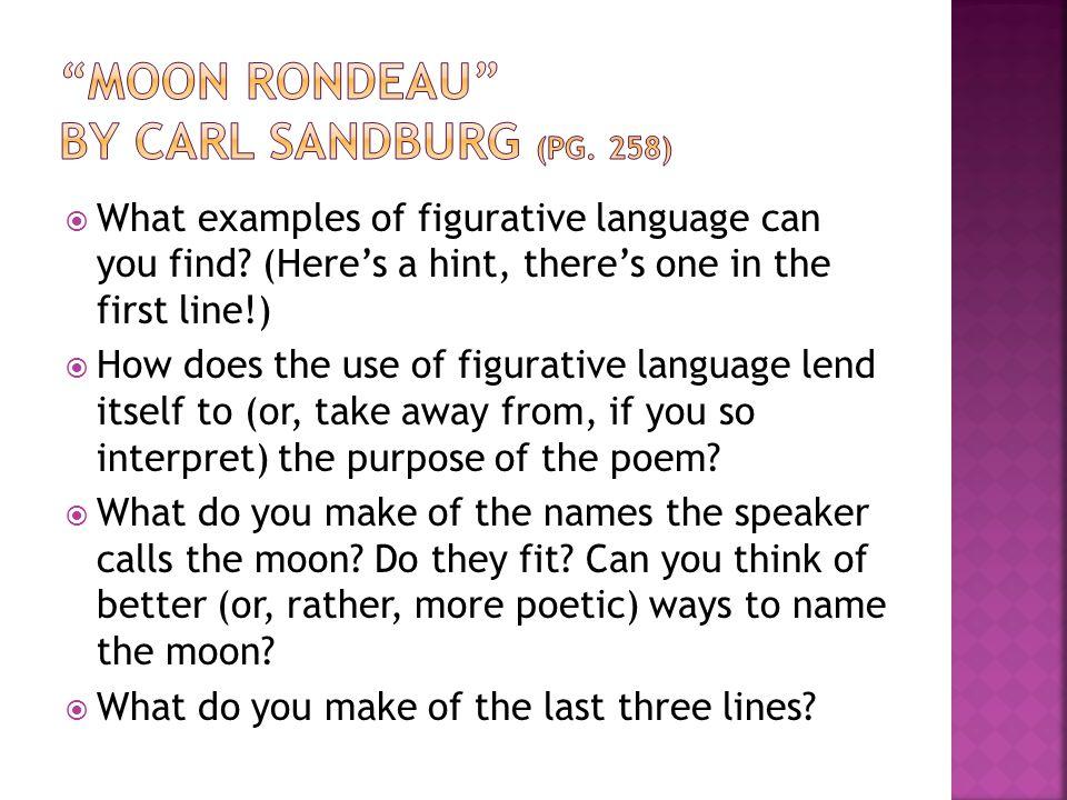 Moon Rondeau by Carl Sandburg (pg. 258)