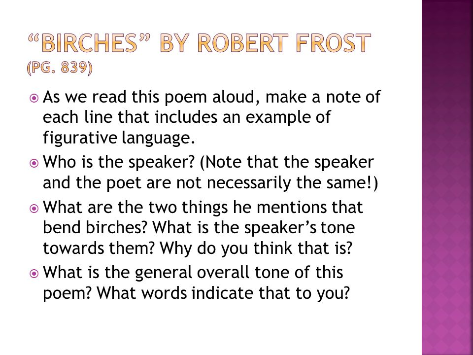 Birches by Robert Frost (pg. 839)