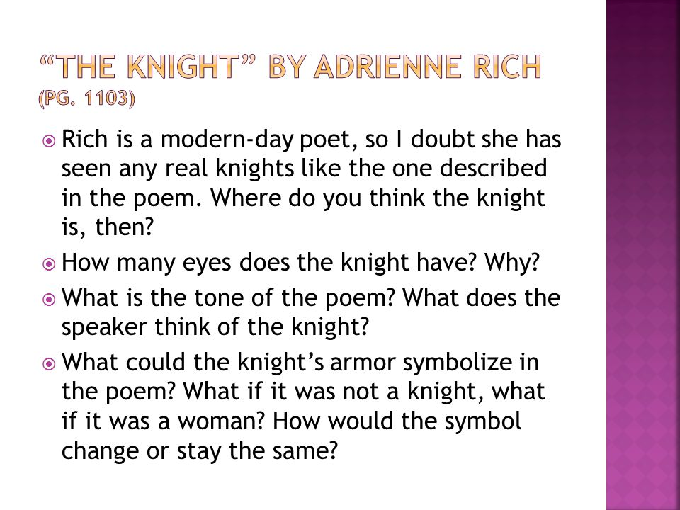 The Knight by Adrienne Rich (pg. 1103)