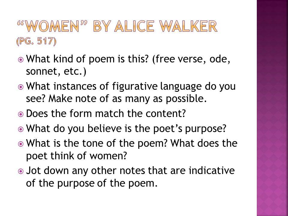 Women by Alice Walker (pg. 517)