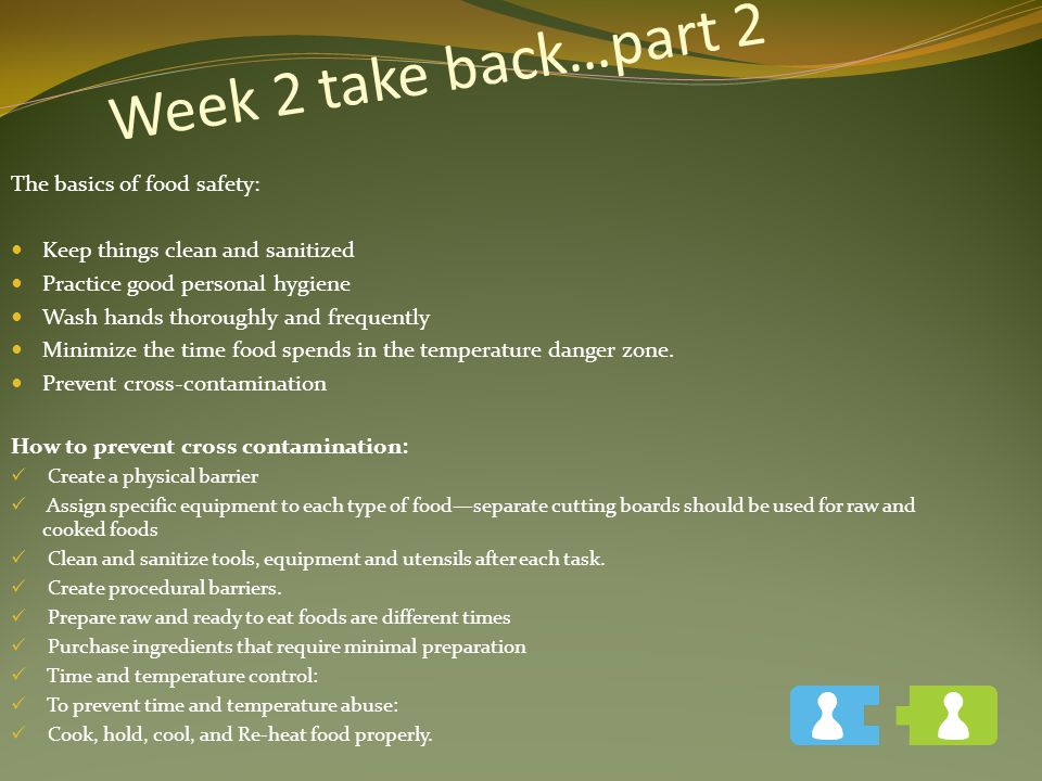 Week 2 take back…part 2 The basics of food safety: