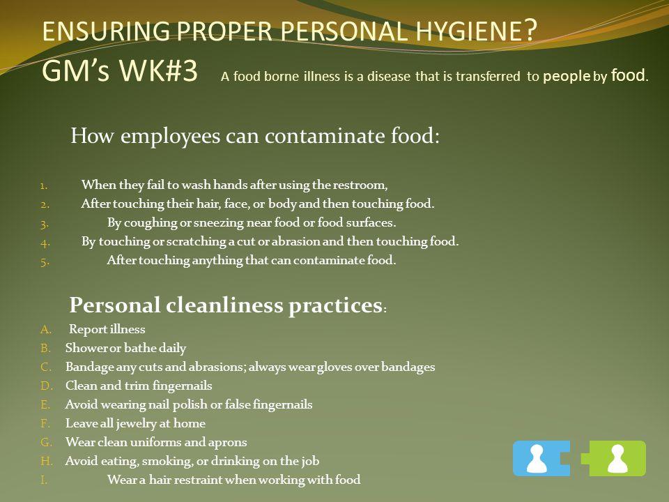 ENSURING PROPER PERSONAL HYGIENE
