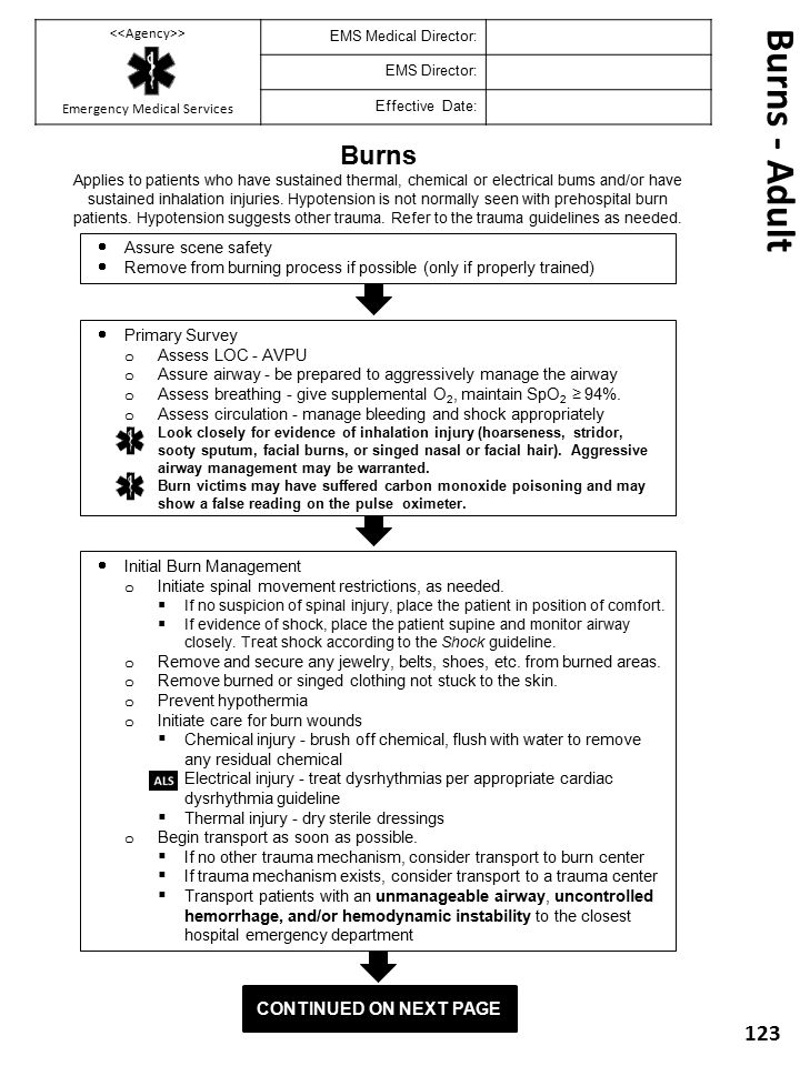Burns - Adult Burns Continued on next Page Assure scene safety