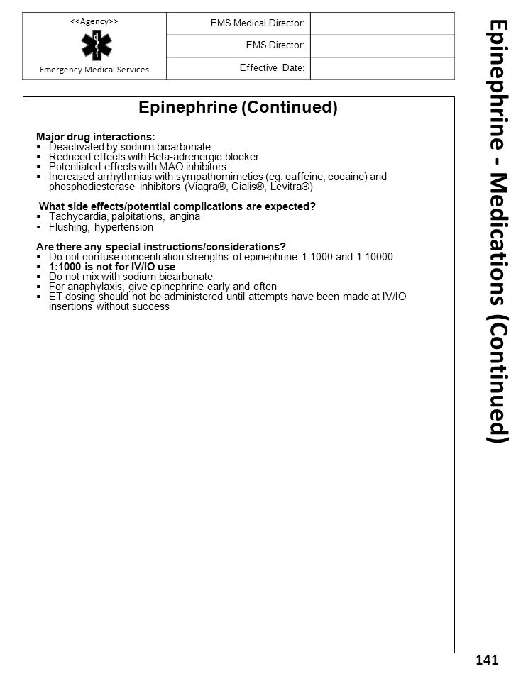 Epinephrine - Medications (Continued)