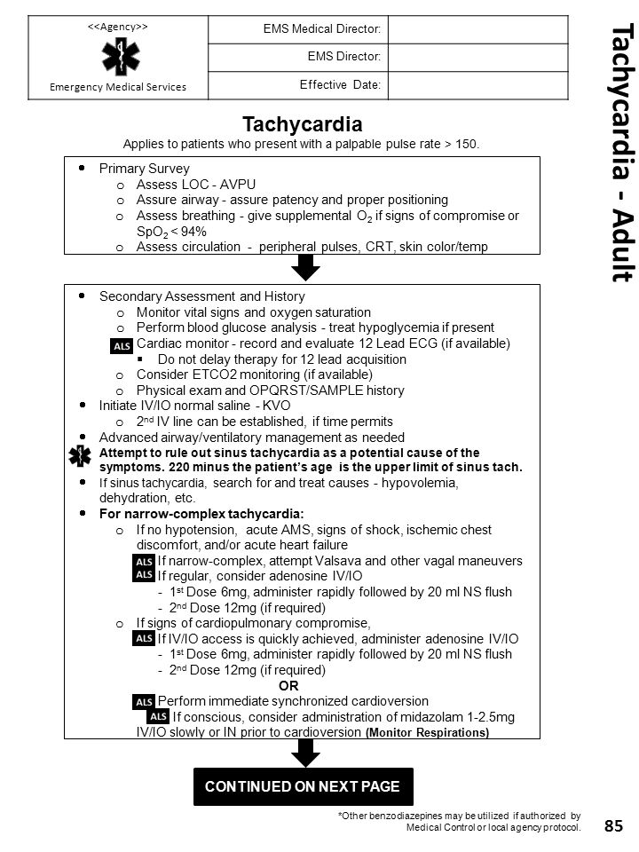 Tachycardia - Adult Tachycardia Continued on next Page Primary Survey