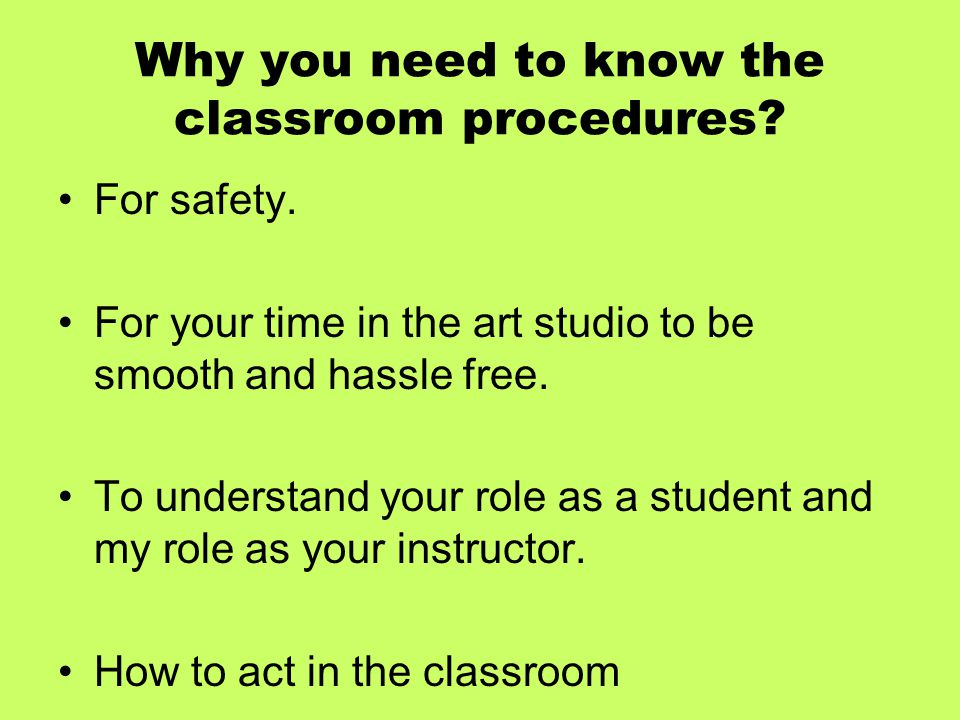 Why you need to know the classroom procedures