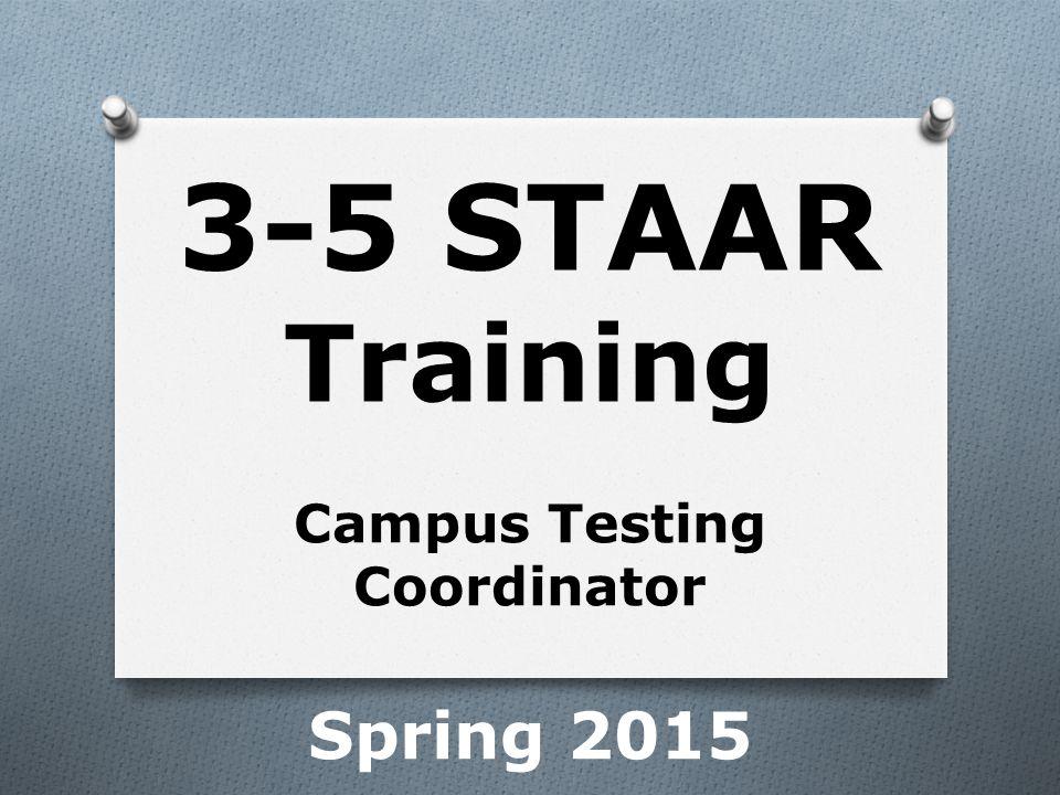 Campus Testing Coordinator Spring 2015
