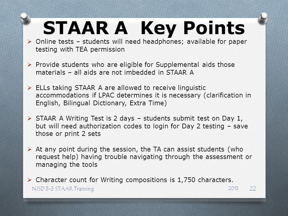 STAAR A Key Points Online tests – students will need headphones; available for paper testing with TEA permission.
