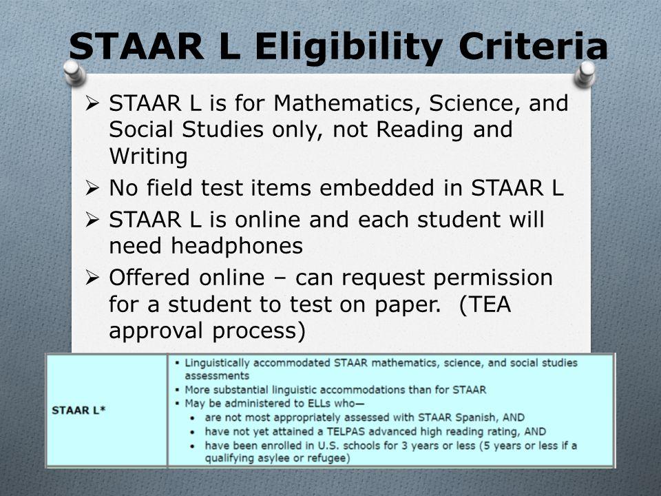 STAAR L Eligibility Criteria