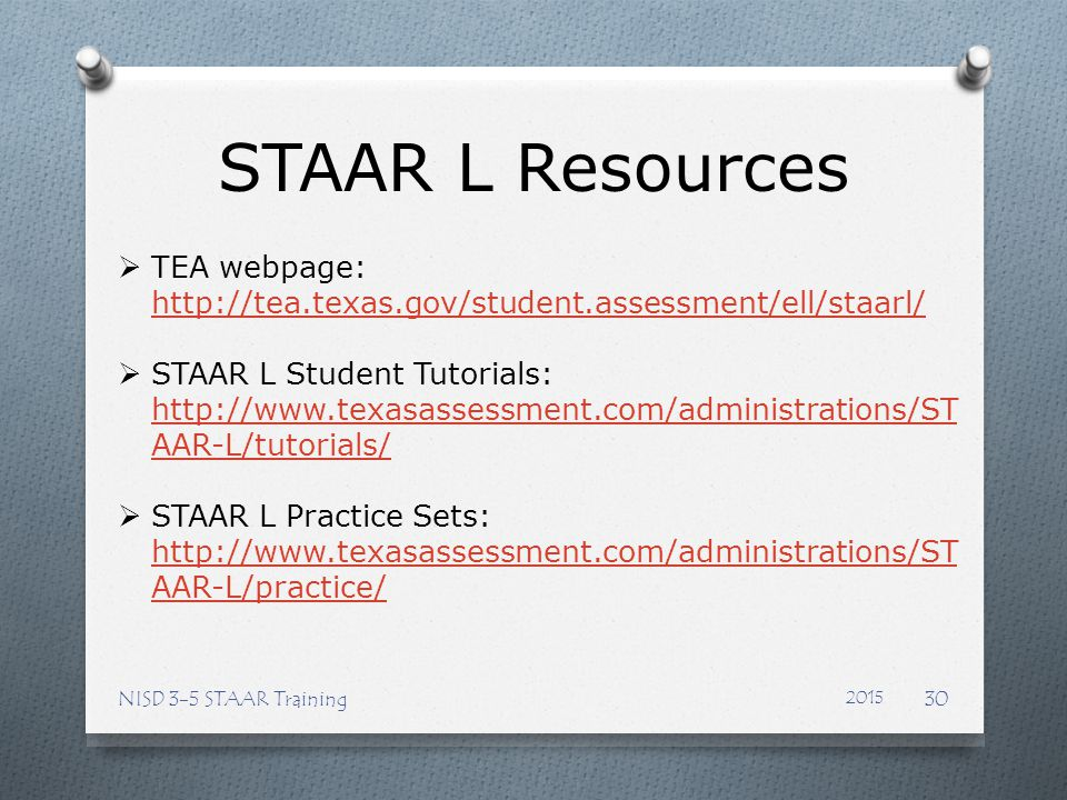 STAAR L Resources TEA webpage: http://tea.texas.gov/student.assessment/ell/staarl/