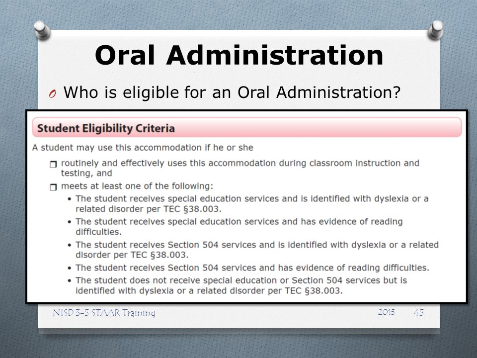 Oral Administration Who is eligible for an Oral Administration