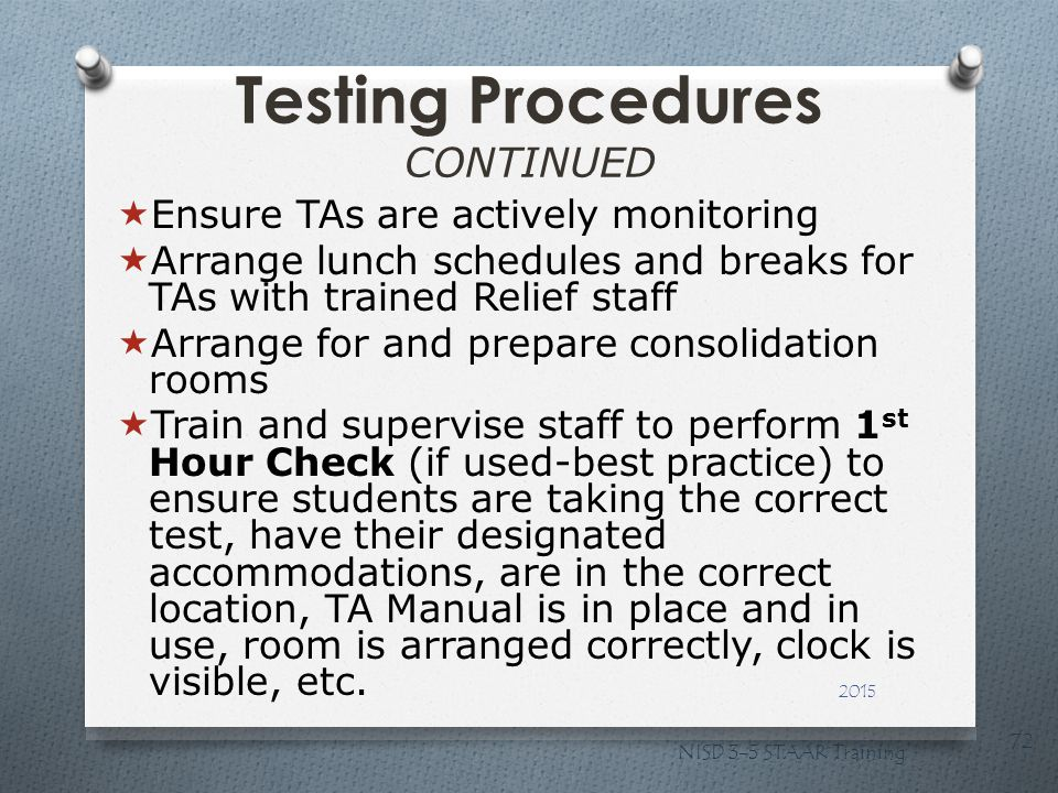 Testing Procedures CONTINUED