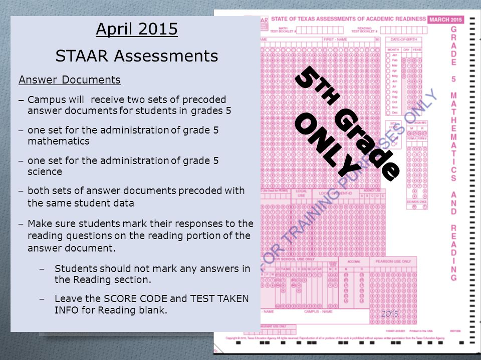 5TH Grade ONLY April 2015 STAAR Assessments Answer Documents